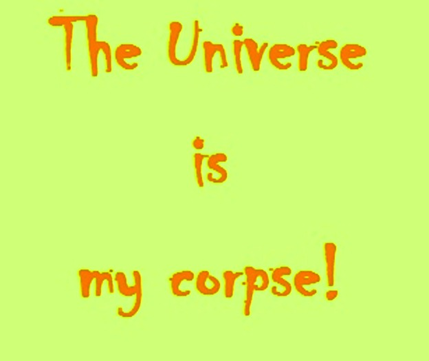 THE UNIVERSE IS MY CORPSE - CROP1-resize1-recolor1