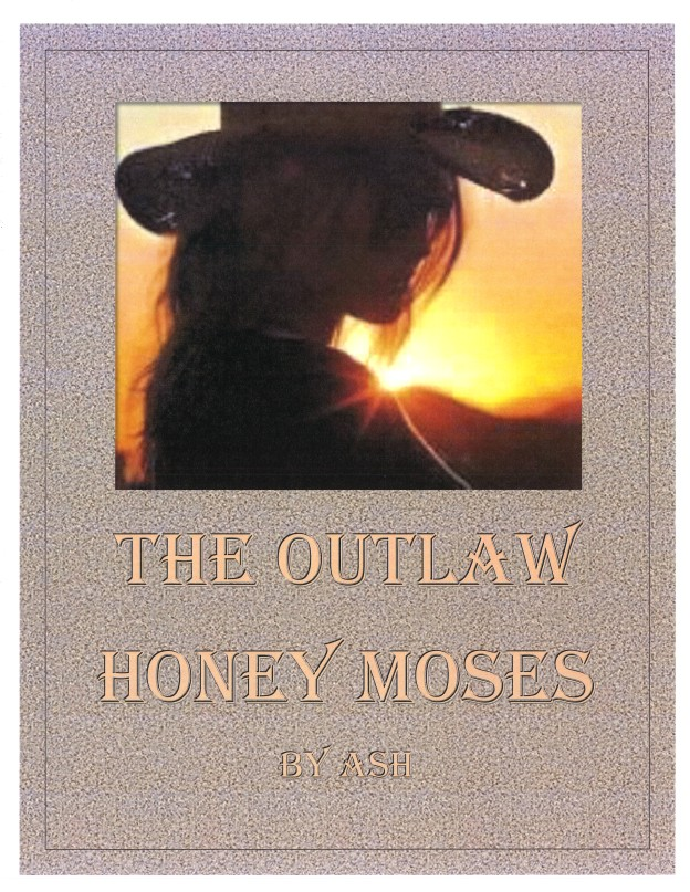 __The Outlaw Honey Moses - COVER_120312a
